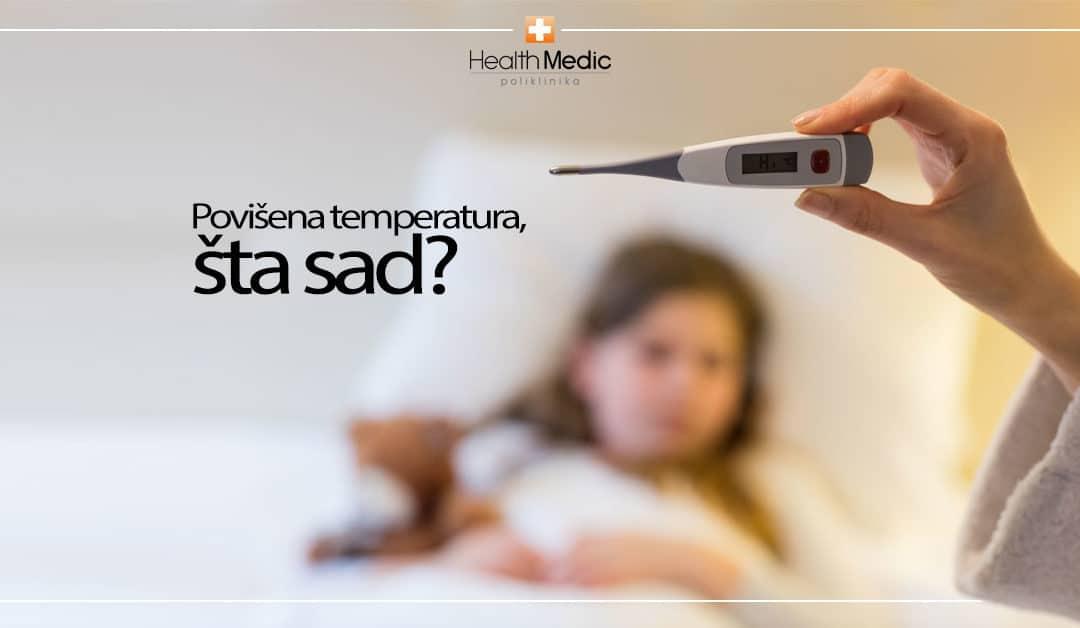 Bauk zvani Povišena Temperatura