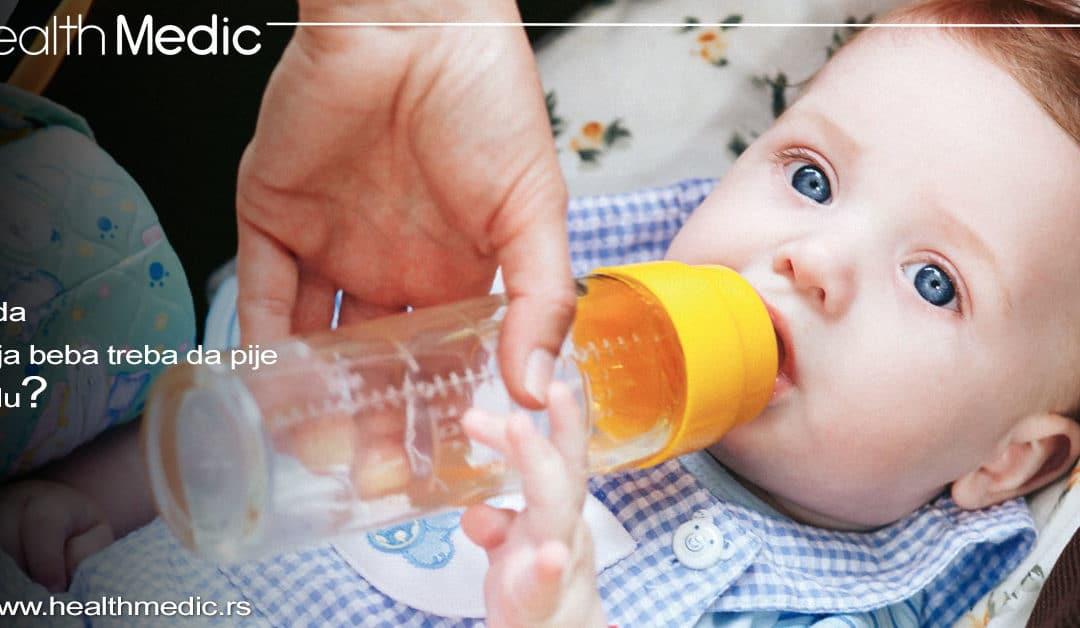 Kada moja beba treba da pije vodu?