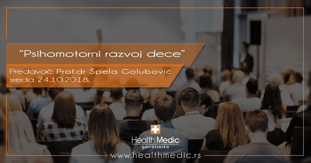 Psihomotorni razvoj dece – Predavač Prof.dr Špela Golubović
