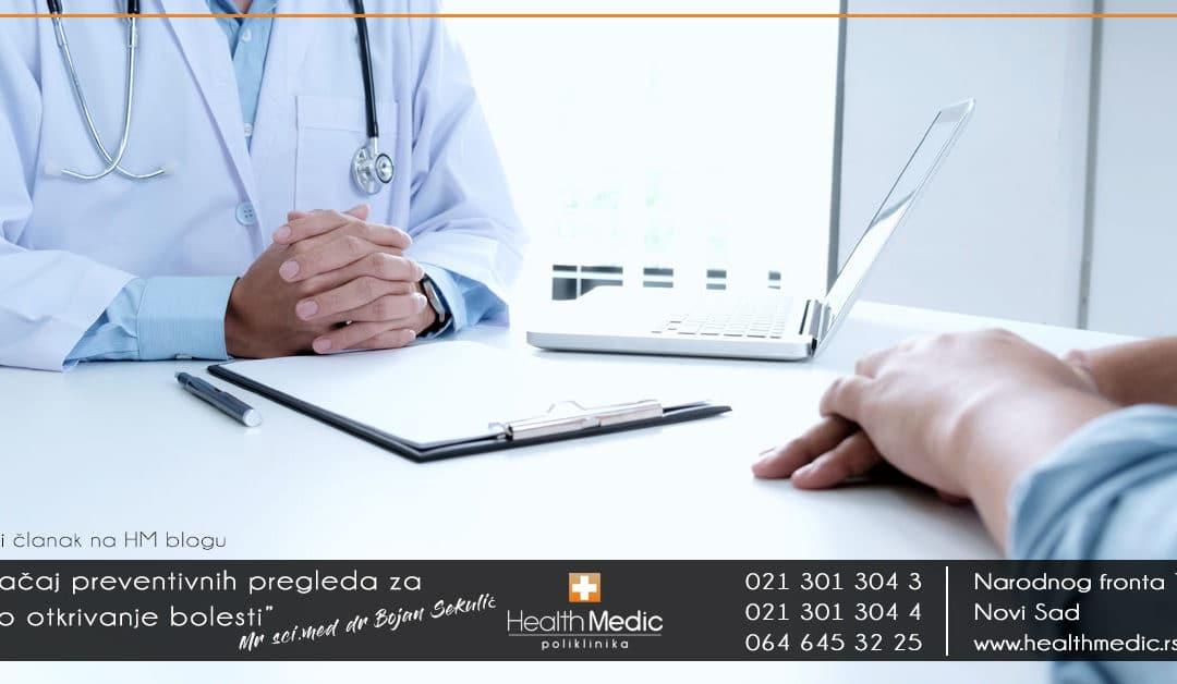 Značaj preventivnih pregleda za rano otkrivanje bolesti