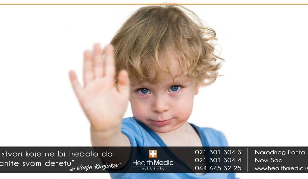 5 stvari koje ne bi trebalo da branite svom detetu