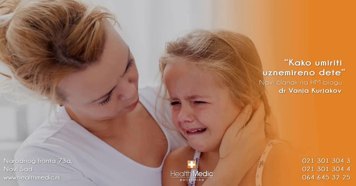 Kako umiriti  uznemireno dete